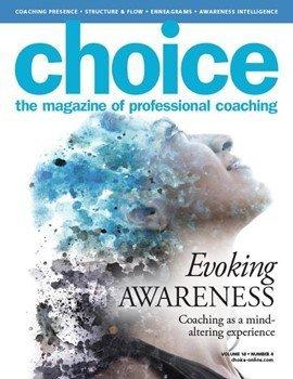 Choice : Evoking Awareness